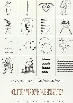 Scrittura verbovisiva e sinestetica.: Pignotti, Lamberto Stefanelli, Stefania