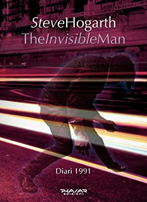 The invisible Man. Diari 1991.: Hogarth Steve