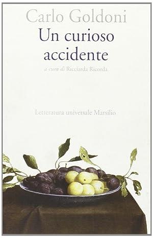 Un curioso accidente.: Goldoni, Carlo