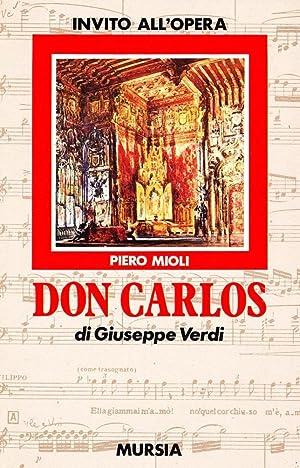 Don Carlos di Giuseppe Verdi.: Mioli, Piero