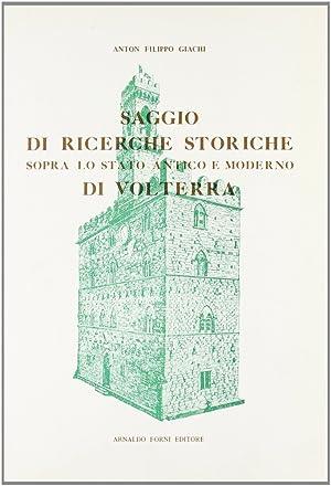 Saggio di Ricerche Storiche Sopra Volterra.: Giachi, A Filippo