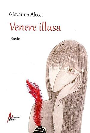 Venere illusa.: Alecci, Giovanna
