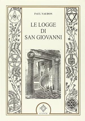 Le logge di san Giovanni.: Naudon, Paul
