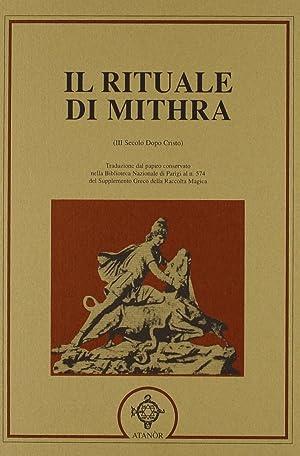 Il Rituale di Mithra. Papiro Magico di Parigi.