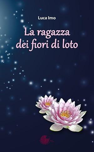 La ragazza dei fiori di loto.: Imo, Luca