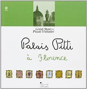 Palazzo Pitti a Firenze. [French Ed.].: Mascalchi, Lucia Mascalchi, Silvia