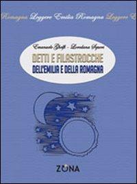 Detti e filastrocche dell'Emilia e della Romagna.: Ghelfi, Emanuele Squeri, Loredana