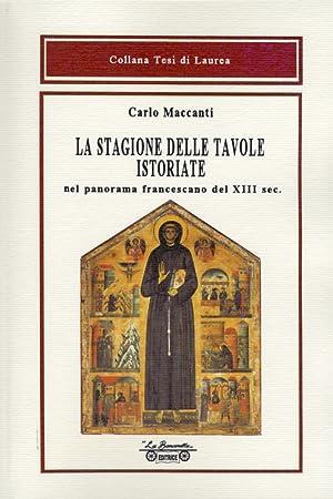 La Stagione delle Tavole Istoriate. Nel Panorama Francescano del XIII Sec.: Maccanti, Carlo
