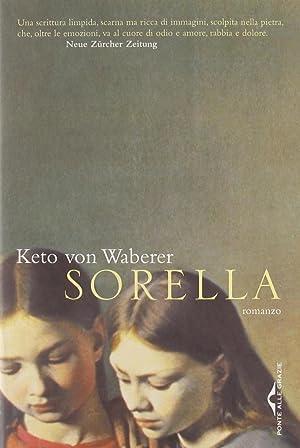 Sorella.: Waberer, Keto von