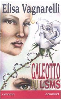 Galeotto fu l'SMS.: Vagnarelli, Elisa