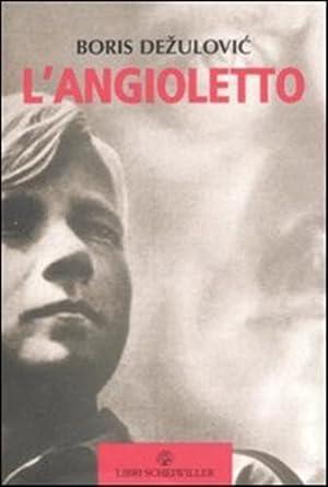 L'angioletto.: Dezulovic, Boris
