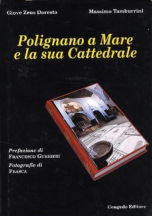Polignano a Mare e la sua Cattedrale.: Zeus Daresta, Giove Tamburrini, Massimo