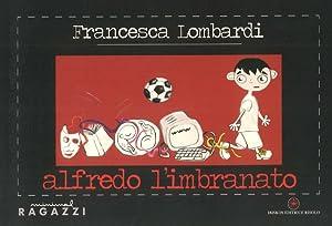 Alfredo l'imbranato.: Lombardi, Francesca