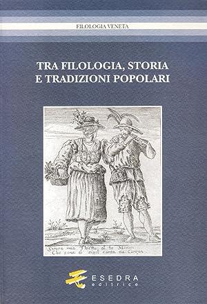 Tra filologia, storia e tradizioni popolari. Per Marisa Milani (1997-2007).: Bandini, Fernando ...