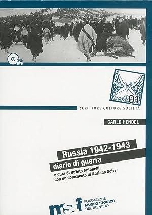 Russia 1942-1943. Diario di guerra. [Con DVD].: Hendel, Carlo