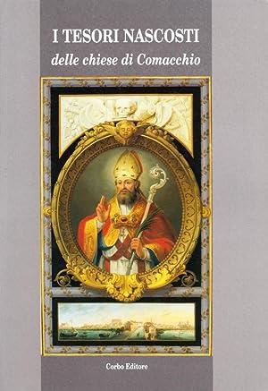 I tesori nascosti delle chiese di Comacchio.