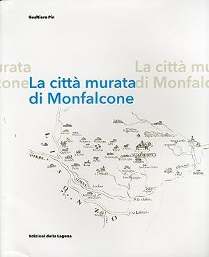 La Città Murata di Monfalcone.