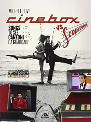 Cinebox vs Scopitone. Songs to see canzoni da guardare . Ediz. italiana e inglese.: Bovi, Michele