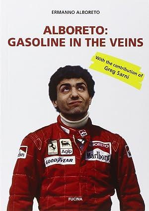 Alboreto. Gasoline in the Veins.: Alboreto Ermanno