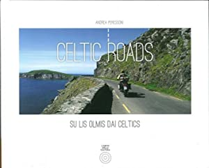 Celtic Roadssu Lis Olmis dai Celtics.: Peressoni, Andrea