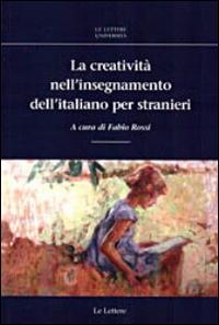 La creatività nell'insegnamento dell'italiano per stranieri
