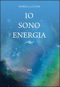 Io sono energia.: Lucani, Fiorella