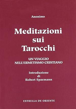 Meditazioni sui tarocchi. Un viaggio nell'ermetismo cristiano. Vol. 2.: Anonimo