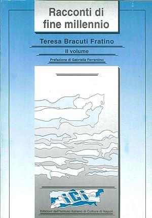 Racconti di Fine Millennio. Vol. 2.: Bracuti Fratino, Teresa