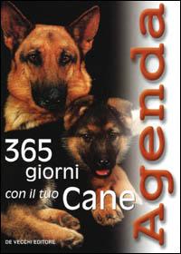 Trecentosessantacinque Giorni Con il Tuo Cane.