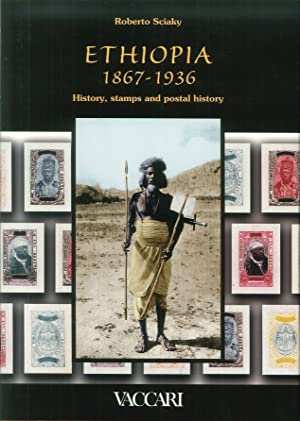 Ethiopia (1867-1936). History, stamps and postal history.: Sciaky, Roberto