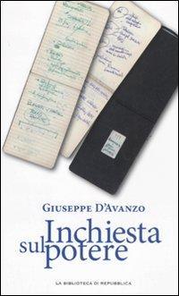 Inchiesta sul potere.: D'Avanzo, Giuseppe