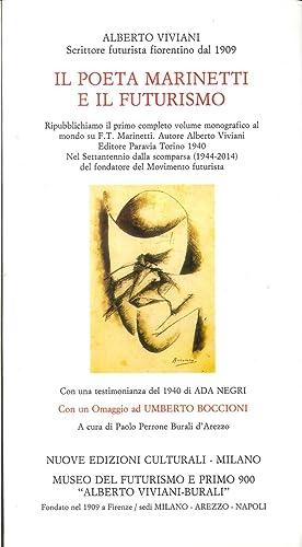 Il poeta Marinetti e il Futurismo.: Viviani, Alberto