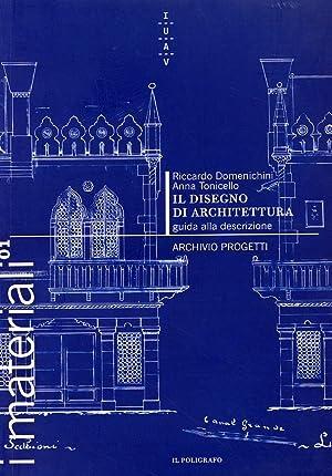 Il disegno di architettura. Guida alla descrizione.: Domenichini, Riccardo Tonicello,