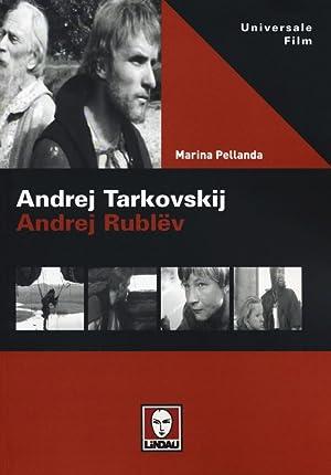 Andrej Tarkovskij. Andrej Rublëv.: Pellanda, Marina