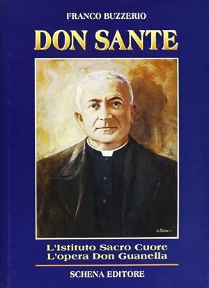 Don Sante Perna. L'istituto Casa orfani del Sacro Cuore. I Servi della carità di don ...
