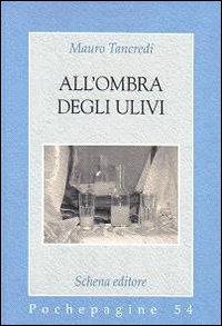 All'ombra degli ulivi.: Tancredi, Mauro