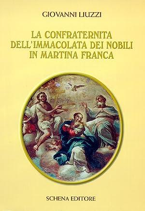 La Confraternita dell'Immacolata dei nobili in Martina Franca.: Liuzzi, Giovanni