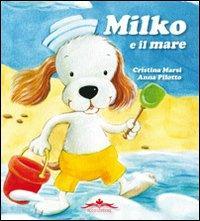 Milko e il mare.: Marsi, Cristina