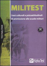 Militest. I test culturali e psicoattitudinali di: Drago, Massimo De