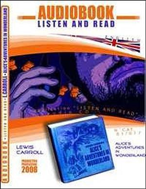 Alice's adventures in wonderworld. Audiolibro. CD Audio: Carroll, Lewis