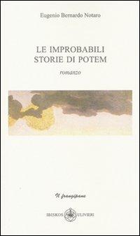 Le improbabili storie di poteri.: Notaro, Eugenio B