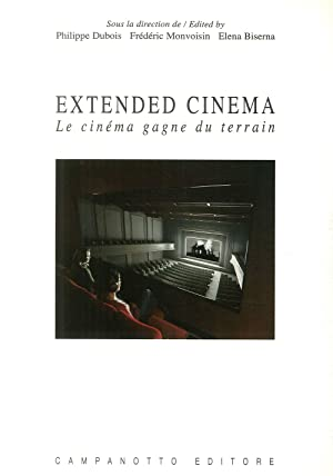 Extended cinema. Le cinéma gagne du terrain.