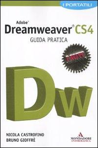 Adobe Dreamweaver CS4. Guida pratica.: Castrofino, Nicola Gioffrè, Bruno