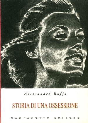 Storia di una Ossessione.: Buffa, Alessandro