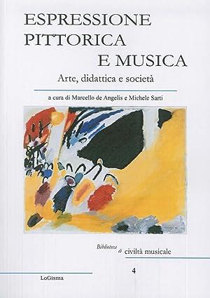 Espressione pittorica e musica. Arte, didattica e società.