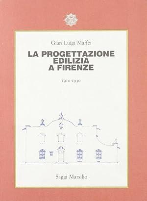 La progettazione edilizia a Firenze (1910-1930).: Maffei, Gian Luigi