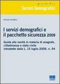 I servizi demografici e il pacchetto sicurezza 2009.: Scolaro, Sereno