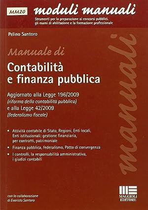 Manuale di Contabilità e Finanza Pubblica.: Santoro, Pelino