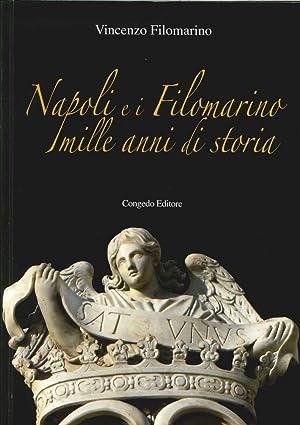 Napoli e i filomarino. mille anni di storia.: Filomarino, Vincenzo