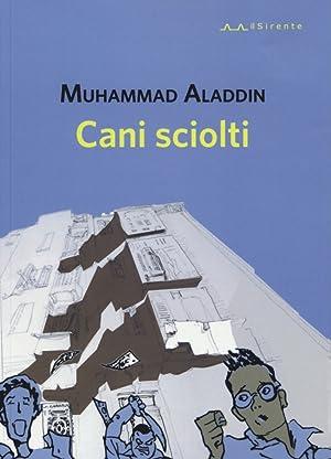 Cani sciolti.: Aladdin Muhammad
